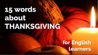15 Words - About Thanksgiving
