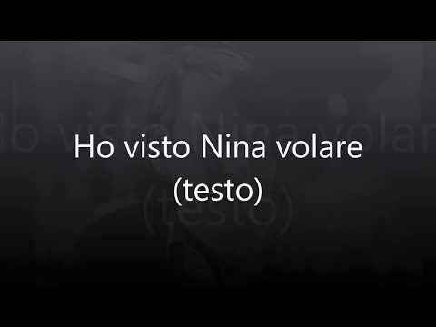 Fabrizio De Andrè - Ho visto Nina volare (testo + audio originale)