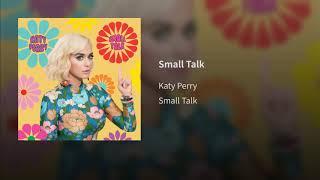 Katy Perry   Small Talk (Audio)