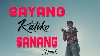 Download lagu Ipank Sayang Katiko Sanang Mp3