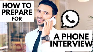 Phone Interview Tips - How to Prepare and Ace a Phone Interview