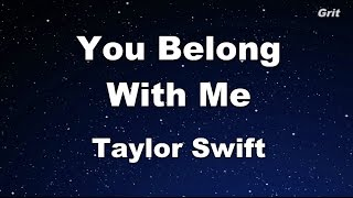 You Belong With Me – Taylor Swift Karaoke【With Guide Melody】