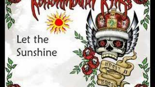Kottonmouth Kings- Let the Sunshine
