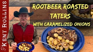 Root Beer Roasted Potatoes with Caramelized Onions - Dutch Oven Potato Recipe
