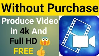 Produce Videos In 4k And Full HD Without Purchase 100% FREE 👍 PowerDirector Video Editor