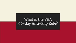 What is the FHA 90-day No Flip Rule?