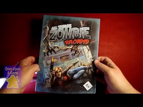 All Things Zombie: Reloaded Unboxing by Ones Upon a Game