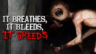 """It Breathes, It Bleeds, It Breeds"" Creepypasta"