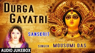 Durga Gayatri, Jayanti Mangala Kali, Ya Devi Sarvabhuteshu, Devi Bhajans I MOUSUMI DAS, Audio Songs - Download this Video in MP3, M4A, WEBM, MP4, 3GP