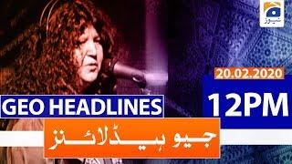 Geo Headlines 12 PM | 20th February 2020