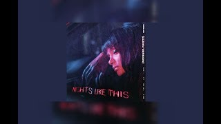 Nights Like This (CLEAN VERSION) Kehlani Ft Ty Dolla $ign