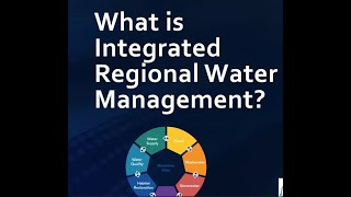 What is Integrated Regional Water Management?
