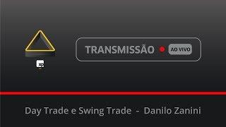 29/05 - Day Trade e Swing Trade - Danilo Zanini
