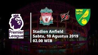 VIDEO: Jadwal Live Streaming Liga Inggris Pekan Pertama Liverpool Vs Norwich City Sabtu (10/8)