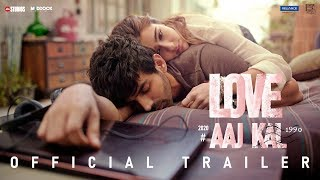 Love Aaj Kal(2020) - Official Trailer