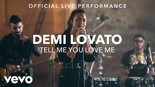 Demi Lovato - Tell Me You Love Me (Live)