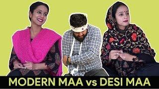 Modern Maa vs Desi Maa - | RAKHI LOHCHAB |