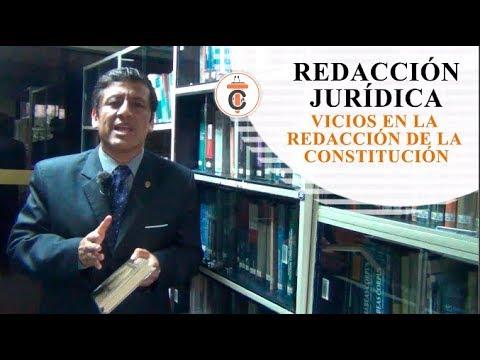 REDACCIÓN JURÍDICA - VICIOS EN LA REDACCIÓN DE LA CONSTITUCIÓN - Tribuna Constitucional 109 - Guido Aguila Grados