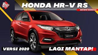 Honda HR-V RS 2020 - Lagi Kacak, Makin Mewah !!!
