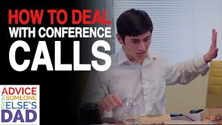 How to deal with conference calls