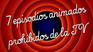7 episodios animados prohibidos en la TV | DrossRotzank