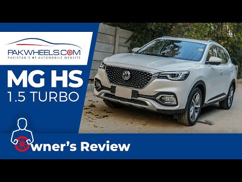 MG HS   Owner's Review: Price, Specs & Features   PakWheels