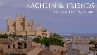 Julian Rachlin & Friends 2017 on Mallorca
