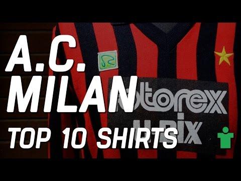 Classic Shirt Friday - AC Milan Top 10 Football Shirts