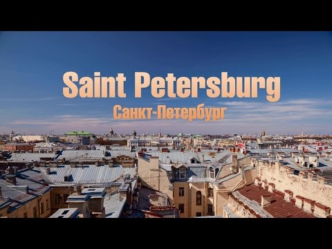 A Timelapse Tour of St. Petersburg