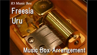 "Freesia/Uru [Music Box] (Anime ""Mobile Suit Gundam: Iron-Blooded Orphans"" ED)"