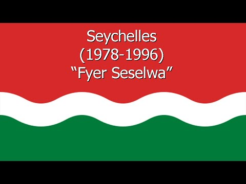 "National Anthem of Seychelles (1978-1996) - ""Fyer Seselwa"" (Vocal)"