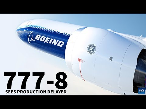 Boeing 777-8 Officially Delayed