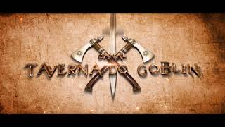 Taverna do Goblin Intro by 1eye