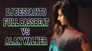 DJ DESPACITO VS ALAN WALKER | FULL BASS MANTAP JIWA