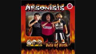 Arsonists - Alive