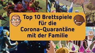 Top 10 Brettspiele für die Corona-Quarantäne mit der Familie
