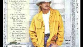 Alan Jackson  - Who Says You Can't Have It All.