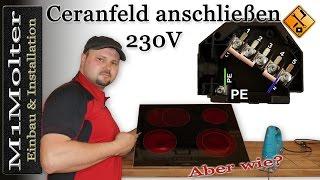 Ceranfeld anschließen 230 Volt / Induktionskochfeld anschließen 230V