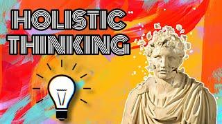 Doing Philosophy - Holistic Thinking (TAGALOG/ENGLISH)