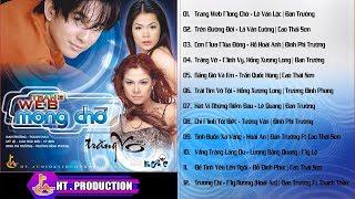 Album Trang Web Mong Chờ | Đan Trường, Thanh Thảo, Mỹ Lệ, Cao Thái Sơn, Sỹ Ben ...