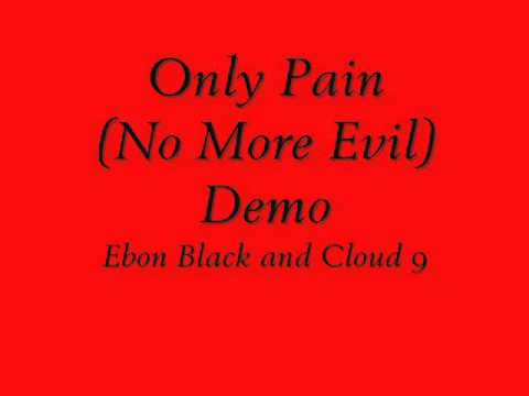 Only Pain (No More Evil) demo.wmv