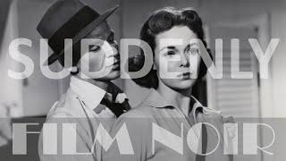 Suddenly (1954) [English subs, Full movie, Film Noir]