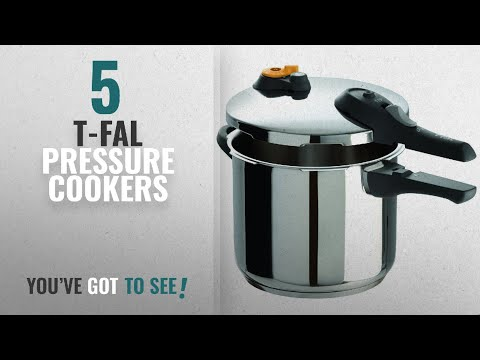 Best T-Fal Pressure Cookers [2018]: T-fal P25107 Stainless Steel Dishwasher Safe PTFE PFOA and