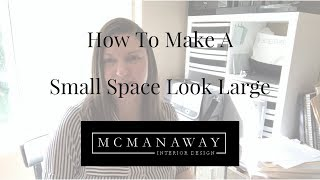 How To Make A Small Space Look Large