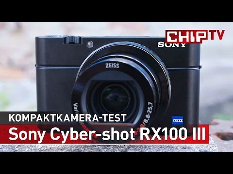 Sony Cyber-shot RX100 III - High-End-Digitalkamera - Review deutsch | CHIP