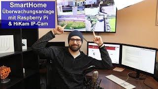 [SmartHome - Überwachung] Surveillance mit Raspberry Pi & HiKam [Tutorial] [HD]