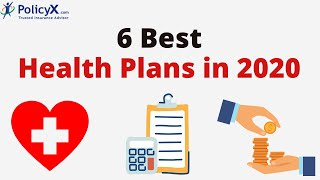 6 Best Health Insurance Plans in 2020 | Health Insurance Policy