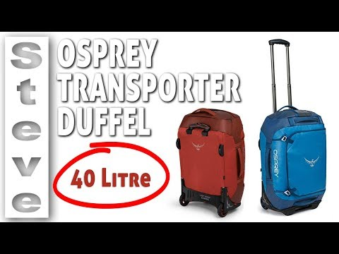Best Carry On Luggage – OSPREY WHEELED DUFFEL 40 Review