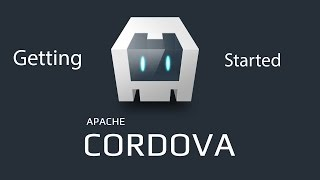 How to use Apache Cordova - Ultimate Getting Started Guide