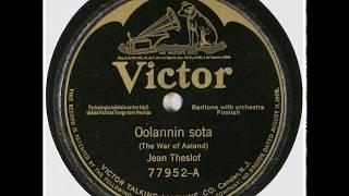 OOLANNIN SOTA, Jean Theslöf ja orkesteri v.1924